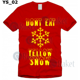 Koszulka DON'T EAT YELLOW SNOW